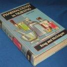 Pharmacology in Nursing Vintage Book 1955 Krug McGuigan