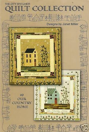 OUR COUNTRY HOME 2 DESIGNS WALL QUILT QUILTING PATTERN