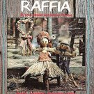 COUNTRY CHARM OF RAFIA CRAFT CRAFTING PATTERN BOOKLET