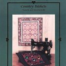 COUNTRY BASKETS WALL QUILT QUILTING SEWING PATTERN NEW