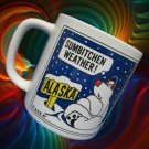 POLAR BEAR ALAKSA SUMBITCHEN WEATHER COMICAL MUG CUP