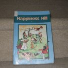 A Beka Happiness Hill Reader BOOK HOMESCHOOL EDUCATION