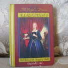 The Royal Diaries:  Elizabeth I  Red Rose of the House of Tudor hardback  ISBN  0 590 68484 1
