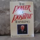 The Power of Positive Thinking by Norman Vincent Peal