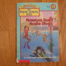 THE ADVENTURES OF THE BAILEY SCHOOL KIDS # 14 MONSTERS DON'T SCUBA DIVE ISBN # 0-590-22635-5
