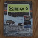 BOB JONES UNIVERSITY BJU SCIENCE 6  ISBN # 0 89084 437 2 HARDBOUND BOOK 2nd EDITION