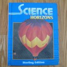 SCIENCE HORIZONS: GRADE 2 STUDENT TEXT BOOK ISBN # 0 382 31833 1 HARDCOVER STERLING EDITION