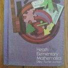 HEATH ELEMENTARY MATHEMATICS GRADE 1, 2, 3 HOMESCHOOL STUDENT TEXT BOOK ISBN # 0 669 89789 2 1975