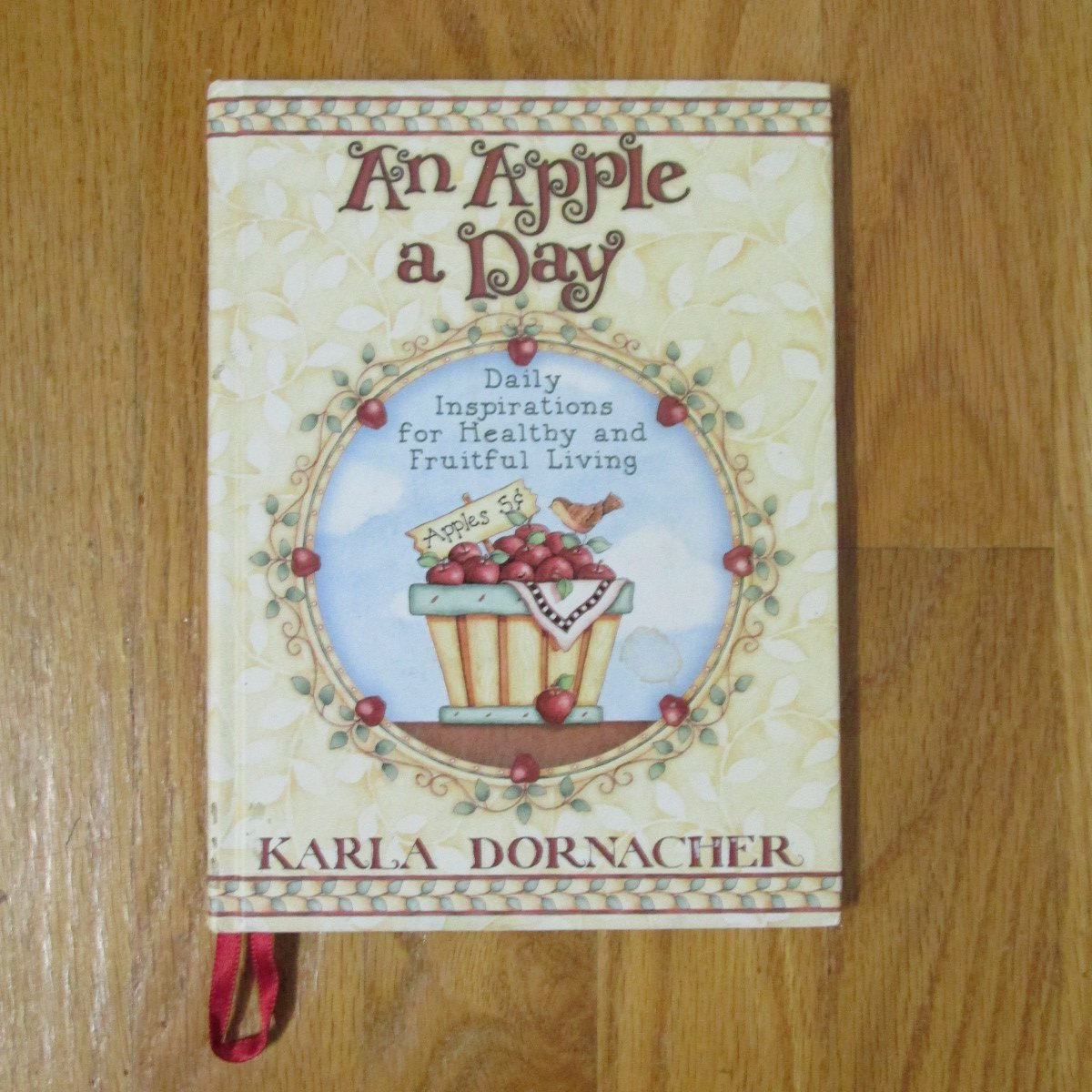 AN APPLE A DAY BOOK DAILY INSPIRATIONS HC KARLA DORNACHER 2002 THOMAS NELSON