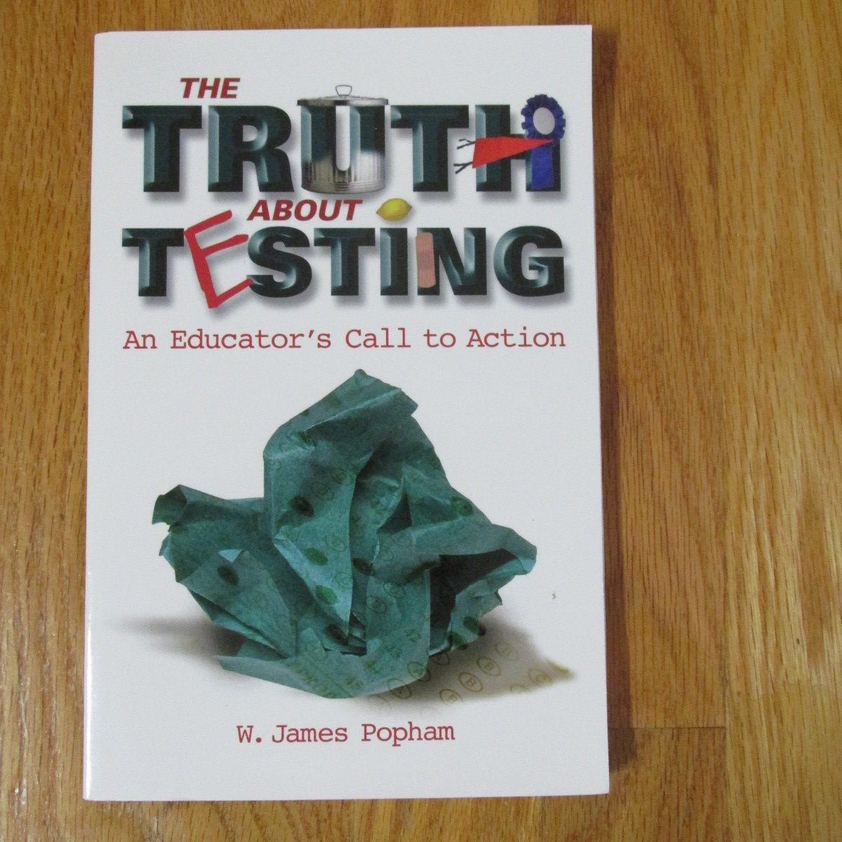 THE TRUTH ABOUT TESTING BOOK W. JAMES POPHAM ASCD 2001