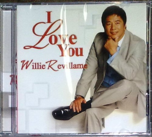 WILLIE REVILLAME I Love You CD w/ Shalani BRAND NEW