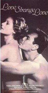 LOVE STRANGE LOVE VHS Vera Fischer &  Xuxa DVD NTSC R0