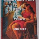 Puerto Vallarta Squeeze by Robert James Waller (1995)