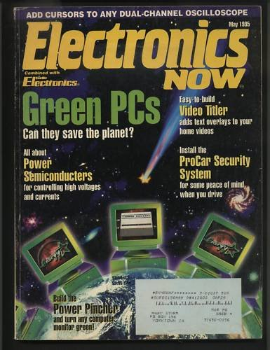 Electronics Now May 1995 Green Power ProCar Security