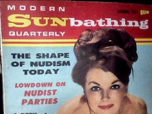 Modern Sunbathing magazine.Quarterly, summer 1967