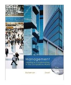 Management: Leading & Collaborating in the Competitive World ISBN-13: 9780073381428 Bateman Snell