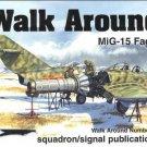 Squadron/Signal Walk Around MiG-15 Fagot #40 5540