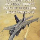 Osprey Combat Aircraft US Marine Corps and RAAF Hornet Units of OIF 56