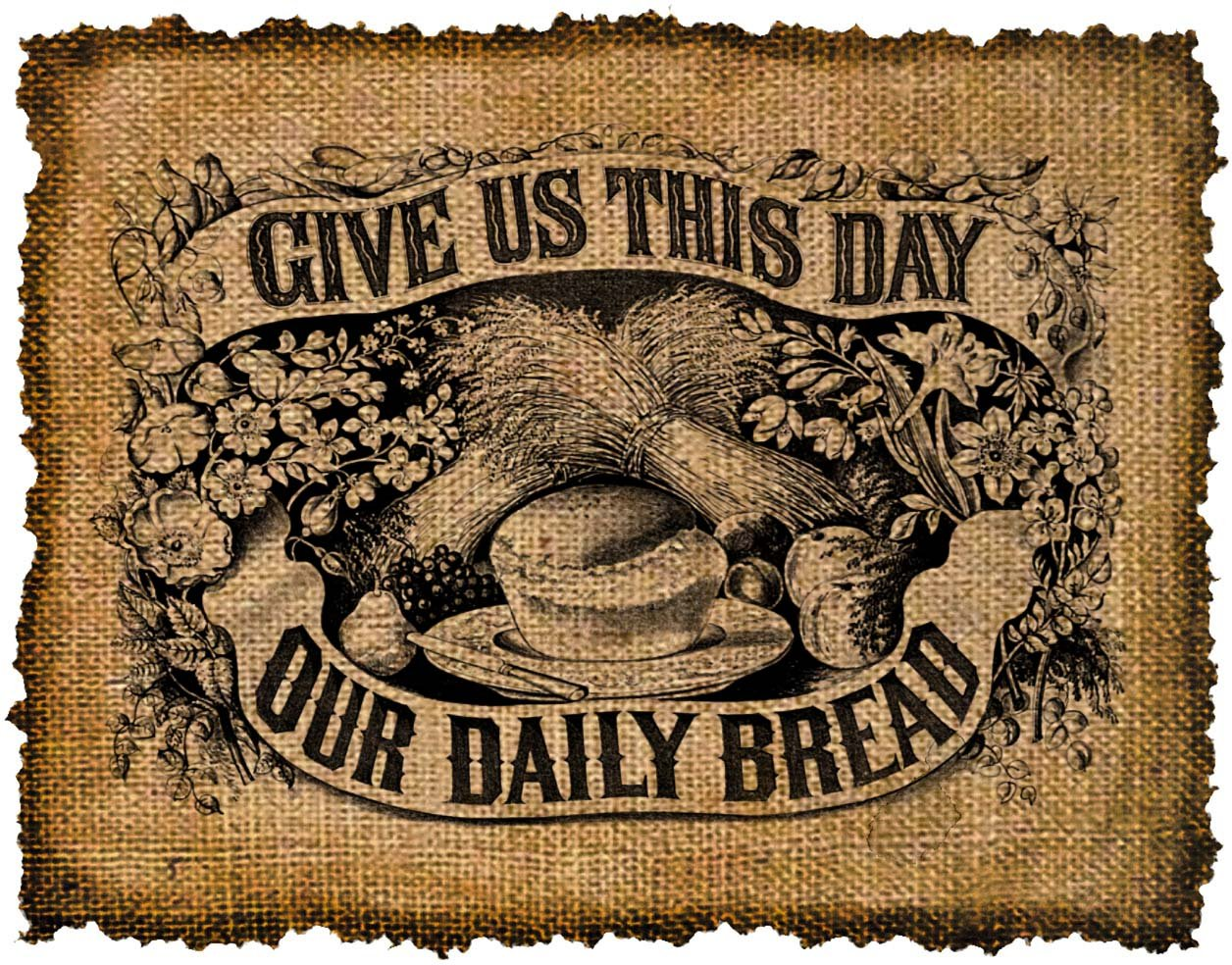 Vintage, Give Us This Day Our Daily Bread, Ephemera, Altered, Iron on, Digital Image No.419