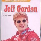 JEFF GORDON BIOGRAPHY BY MARK STEWART FREE SHIPPING!!
