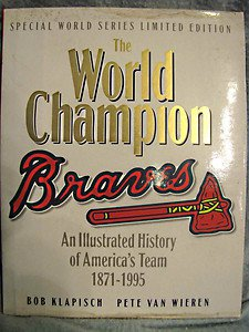 Illustrated History Of the Atlanta Braves 1871-1995 HardbackA  FREE USA SHIPPING