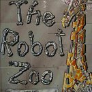 The Robot Zoo : Mechanical Guide to the Way Animals Work by Obin, Philip...