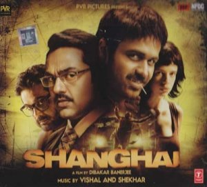 Shanghai Hindi Audio CD (2012/Bollywood/Indian) * Abhay Deol, Prosenjit Chatterj