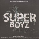 Super Boyz Hindi Audio CD A Set Of 2 ACDs ((Indian/Bollywood/Film/Cinema/Music)