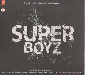 Super Boyz Hindi Audio CD A Set Of 2 ACDs ((Indian/Bollywood/Film/Cinema/Music)