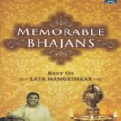 Memorable Bhajans -Best Of Lata Mangeshkar Hindi Audio CD (Devotional/Religious)