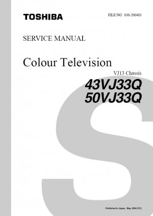 TOSHIBA 43VJ33Q 50VJ33Q TV SERVICE REPAIR MANUAL VJ13