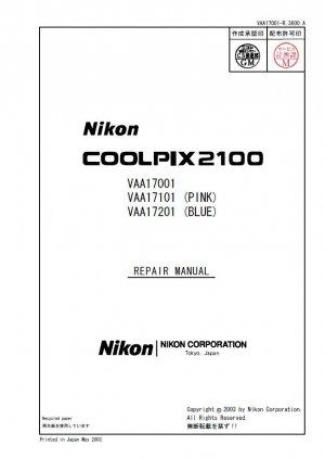 NIKON COOLPIX 2100 DIGITAL CAMERA SERVICE REPAIR MANUAL