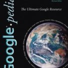 Googlepedia : The Ultimate Google Resource by Michael Miller (2008, Paperback)