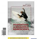 Foundations of Behavioral Neuroscience, Books a la Carte Edition by Neil R....