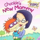 Rugrats - Chuckies New Mommy (2002) - Used - Trade Paper (Paperback)