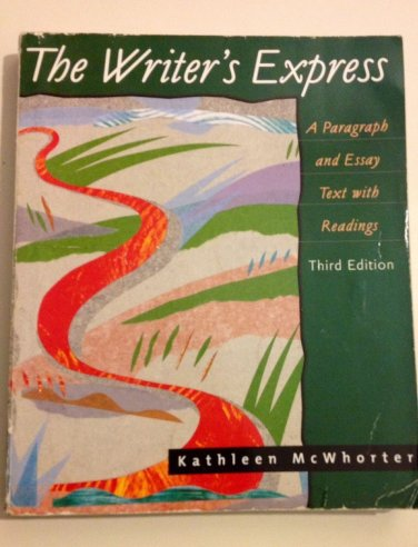 The Writer's Express: A Paragraph and Essay Text With Readings