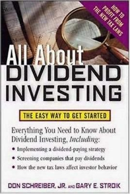 All About Dividend Investing: The Easy Way to Get Started (All About Series), St