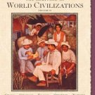 The Heritage of World Civilizations: Vol 2, Since 1500