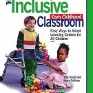 The Inclusive Early Childhood Classroom : Easy Ways to Adapt Learning Centers...