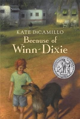 NEW - Because of Winn-Dixie by DiCamillo, Kate