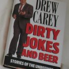 Drew Carey Dirty Jokes and Beer Stories of the Unrefined