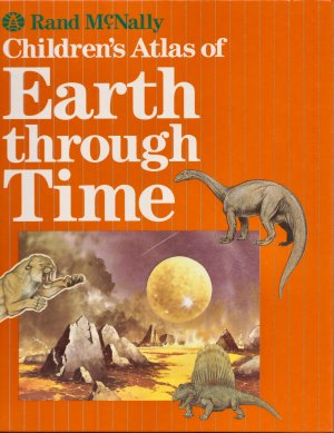 Children's Atlas of Earth Through Time