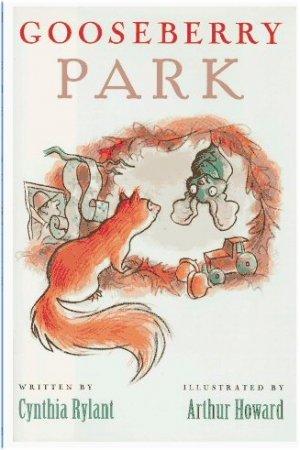Gooseberry Park by Cynthia Rylant