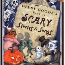 Diane Goode's Book of Scary Stories and Songs