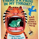 There's A Frog in My Throat by Loreen Leedy