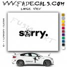 Sorry Flip Skateboarding Brand Logo Decal Sticker