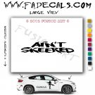 Aint Skeered Aftermarket Logo Die Cut Vinyl Decal Sticker
