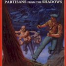 Time Master Module:  Partisans from the Shadows