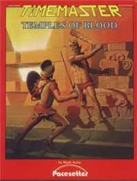 Time Master Module:  Temples of Blood