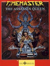 Time Master Module:  The Assassin Queen